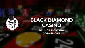 Casino & gambling-themed header image for Barons Bus Charter service to Black Diamond Casino in Billings, Montana. Please call 4066560815 to contact the casino directly.)