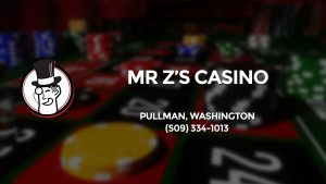 Casino & gambling-themed header image for Barons Bus Charter service to Mr Z's Casino in Pullman, Washington. Please call 5093341013 to contact the casino directly.)
