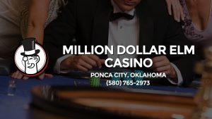 Casino & gambling-themed header image for Barons Bus Charter service to Million Dollar Elm Casino in Ponca City, Oklahoma. Please call 5807652973 to contact the casino directly.)