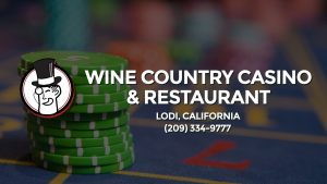 Casino & gambling-themed header image for Barons Bus Charter service to Wine Country Casino & Restaurant in Lodi, California. Please call 2093349777 to contact the casino directly.)