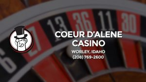 Casino & gambling-themed header image for Barons Bus Charter service to Coeur D'alene Casino in Worley, Idaho. Please call 2087692600 to contact the casino directly.)