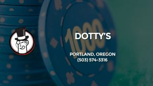 Casino & gambling-themed header image for Barons Bus Charter service to Dotty's in Portland, Oregon. Please call 5035743316 to contact the casino directly.)