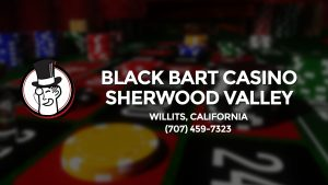 Casino & gambling-themed header image for Barons Bus Charter service to Black Bart Casino Sherwood Valley in Willits, California. Please call 7074597323 to contact the casino directly.)