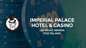 Casino & gambling-themed header image for Barons Bus Charter service to Imperial Palace Hotel & Casino in Las Vegas, Nevada. Please call 7027943305 to contact the casino directly.)