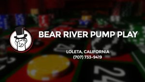 Casino & gambling-themed header image for Barons Bus Charter service to Bear River Pump Play in Loleta, California. Please call 7077339419 to contact the casino directly.)