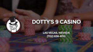 Casino & gambling-themed header image for Barons Bus Charter service to Dotty's 9 Casino in Las Vegas, Nevada. Please call 7028388110 to contact the casino directly.)