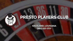 Casino & gambling-themed header image for Barons Bus Charter service to Presto Players Club in Raceland, Louisiana. Please call 9855371777 to contact the casino directly.)