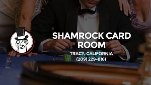 Casino & gambling-themed header image for Barons Bus Charter service to Shamrock Card Room in Tracy, California. Please call 2092298161 to contact the casino directly.)