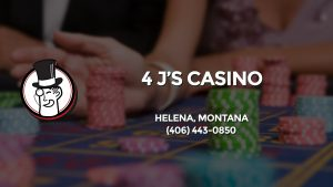 Casino & gambling-themed header image for Barons Bus Charter service to 4 J's Casino in Helena, Montana. Please call 4064430850 to contact the casino directly.)