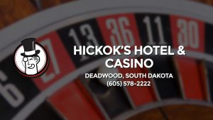 Casino & gambling-themed header image for Barons Bus Charter service to Hickok's Hotel & Casino in Deadwood, South Dakota. Please call 6055782222 to contact the casino directly.)
