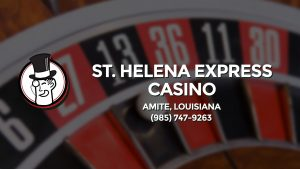 Casino & gambling-themed header image for Barons Bus Charter service to St. Helena Express Casino in Amite, Louisiana. Please call 9857479263 to contact the casino directly.)