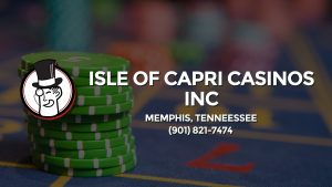 Casino & gambling-themed header image for Barons Bus Charter service to Isle Of Capri Casinos Inc in Memphis, Tenneessee. Please call 9018217474 to contact the casino directly.)