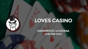 Casino & gambling-themed header image for Barons Bus Charter service to Loves Casino in Greenwood, Louisiana. Please call 3189386122 to contact the casino directly.)