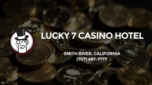 Casino & gambling-themed header image for Barons Bus Charter service to Lucky 7 Casino Hotel in Smith River, California. Please call 7074877777 to contact the casino directly.)