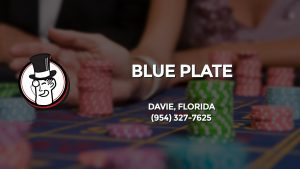 Casino & gambling-themed header image for Barons Bus Charter service to Blue Plate in Davie, Florida. Please call 9543277625 to contact the casino directly.)