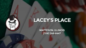 Casino & gambling-themed header image for Barons Bus Charter service to Lacey's Place in Matteson, Illinois. Please call 7082486447 to contact the casino directly.)