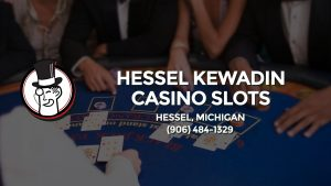 Casino & gambling-themed header image for Barons Bus Charter service to Hessel Kewadin Casino Slots in Hessel, Michigan. Please call 9064841329 to contact the casino directly.)