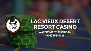 Casino & gambling-themed header image for Barons Bus Charter service to Lac Vieux Desert Resort Casino in Watersmeet, Michigan. Please call 9063584226 to contact the casino directly.)