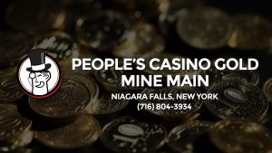 Casino & gambling-themed header image for Barons Bus Charter service to People's Casino Gold Mine Main in Niagara Falls, New York. Please call 7168043934 to contact the casino directly.)