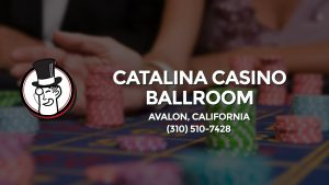 Casino & gambling-themed header image for Barons Bus Charter service to Catalina Casino Ballroom in Avalon, California. Please call 3105107428 to contact the casino directly.)