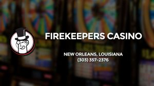 Casino & gambling-themed header image for Barons Bus Charter service to Firekeepers Casino in New Orleans, Louisiana. Please call 3033572376 to contact the casino directly.)