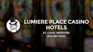 Casino & gambling-themed header image for Barons Bus Charter service to Lumiere Place Casino Hotels in St. Louis, Missouri. Please call 3148817000 to contact the casino directly.)