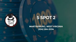 Casino & gambling-themed header image for Barons Bus Charter service to 5 Spot 2 in Martinsburg, West Virginia. Please call 3042642034 to contact the casino directly.)