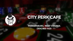 Casino & gambling-themed header image for Barons Bus Charter service to City Perk Cafe in Parkersburg, West Virginia. Please call 3048651420 to contact the casino directly.)