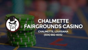 Casino & gambling-themed header image for Barons Bus Charter service to Chalmette Fairgrounds Casino in Chalmette, Louisiana. Please call 5046826032 to contact the casino directly.)