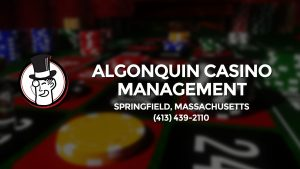 Casino & gambling-themed header image for Barons Bus Charter service to Algonquin Casino Management in Springfield, Massachusetts. Please call 4134392110 to contact the casino directly.)