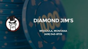 Casino & gambling-themed header image for Barons Bus Charter service to Diamond Jim's in Missoula, Montana. Please call 4065438725 to contact the casino directly.)