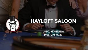Casino & gambling-themed header image for Barons Bus Charter service to Hayloft Saloon in Lolo, Montana. Please call 4062739927 to contact the casino directly.)