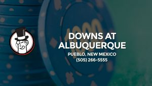 Casino & gambling-themed header image for Barons Bus Charter service to Downs At Albuquerque Racetrack in Pueblo, New Mexico. Please call 5052665555 to contact the casino directly.)