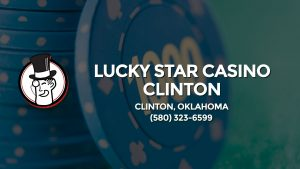 Casino & gambling-themed header image for Barons Bus Charter service to Lucky Star Casino Clinton in Clinton, Oklahoma. Please call 5803236599 to contact the casino directly.)