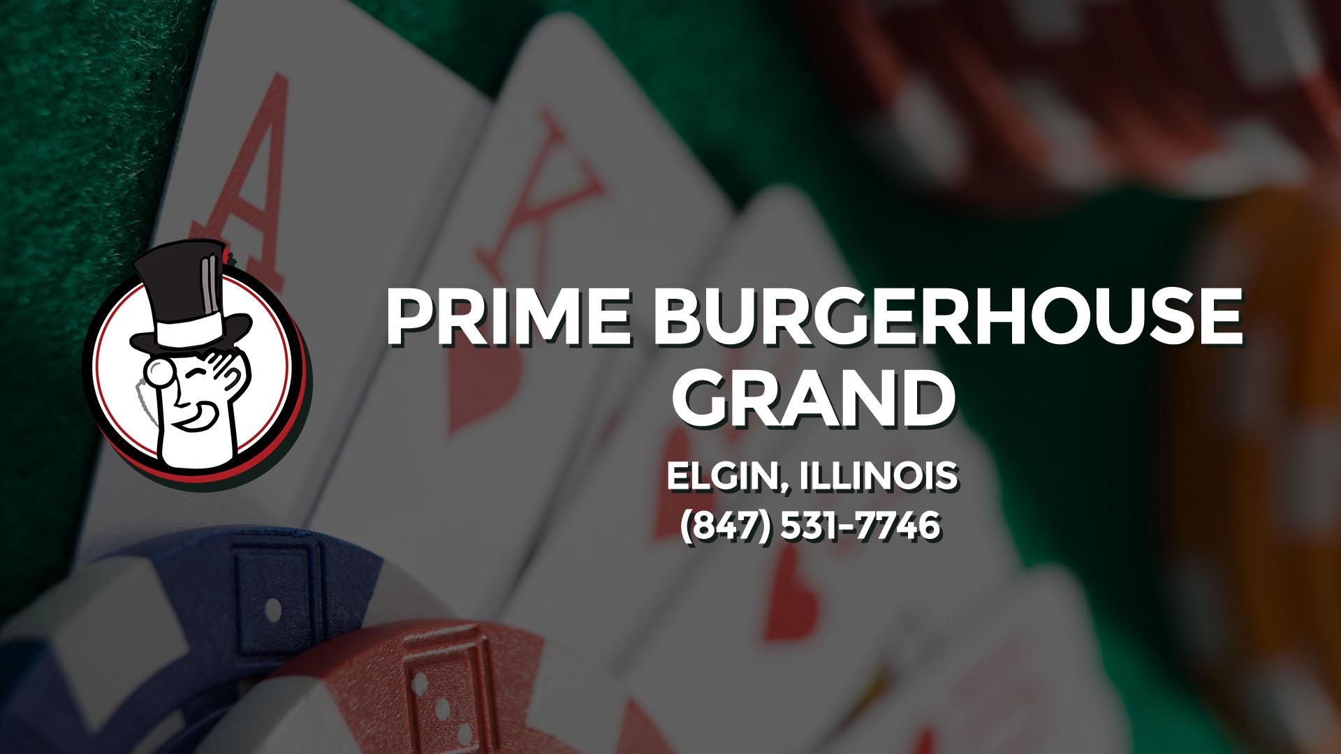 PRIME BURGERHOUSE-GRAND ELGIN IL