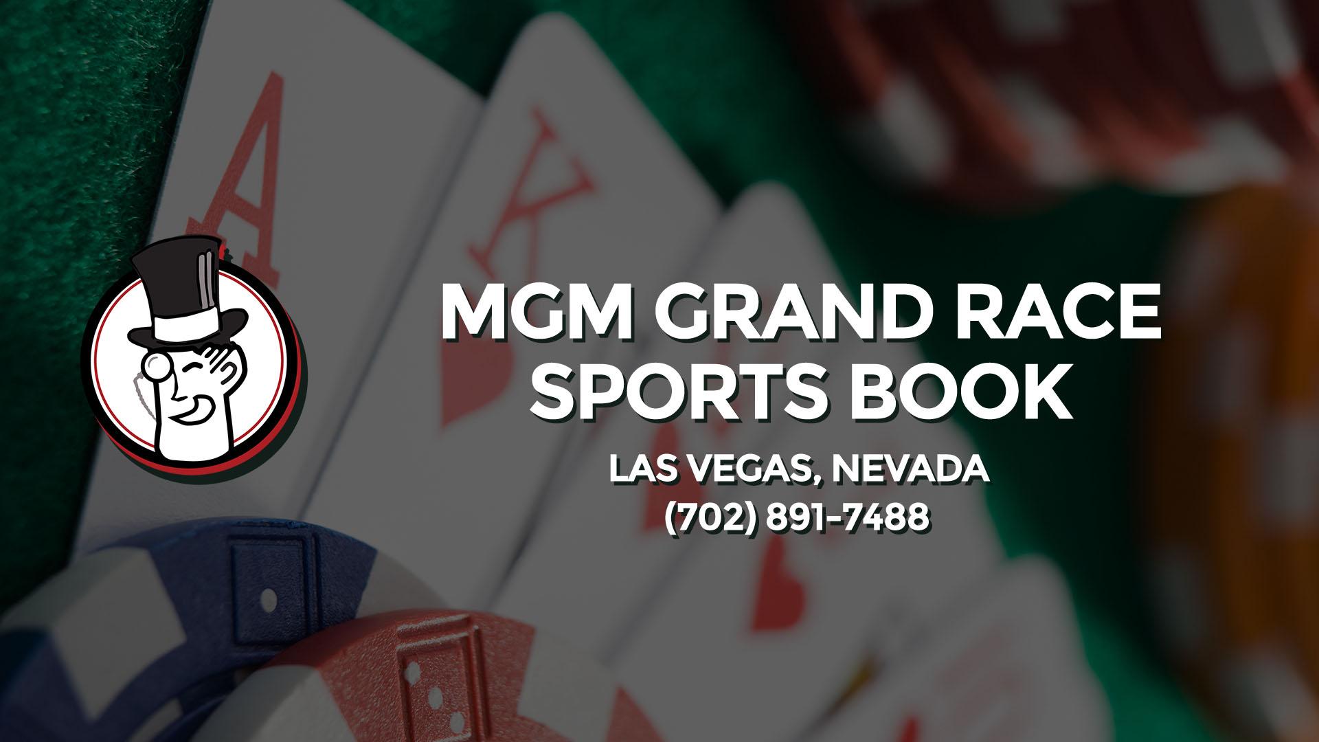 MGM GRAND RACE  SPORTS BOOK LAS VEGAS NV