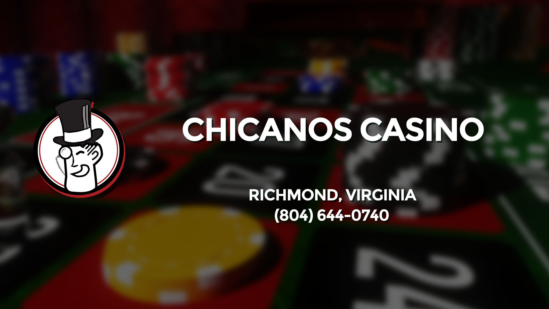 CHICANOS CASINO RICHMOND VA