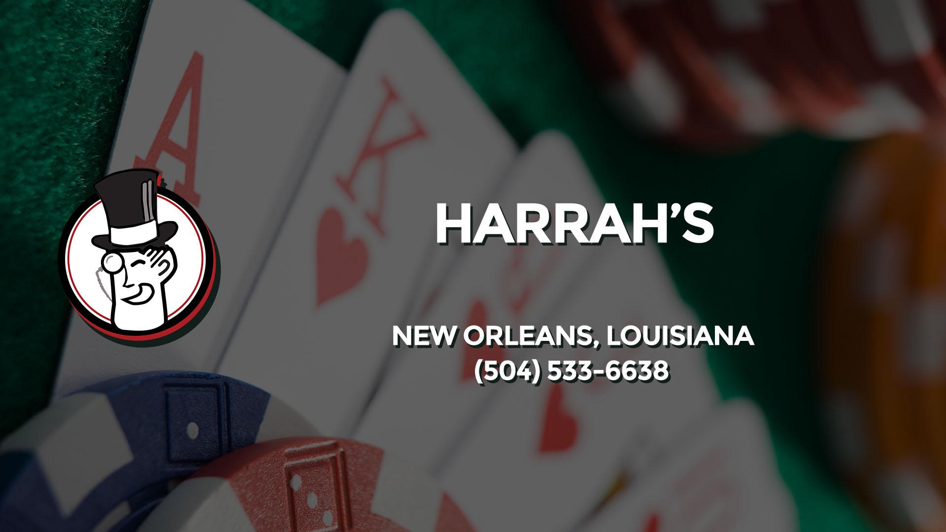 HARRAH'S NEW ORLEANS LA