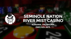 Casino & gambling-themed header image for Barons Bus Charter service to Seminole Nation River Mist Casino in Konawa, Oklahoma. Please call 5809253675 to contact the casino directly.)