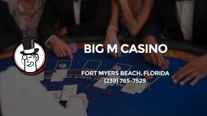 Casino & gambling-themed header image for Barons Bus Charter service to Big M Casino in Fort Myers Beach, Florida. Please call 2397657529 to contact the casino directly.)