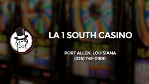 Casino & gambling-themed header image for Barons Bus Charter service to La 1 South Casino in Port Allen, Louisiana. Please call 2257490900 to contact the casino directly.)