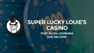 Casino & gambling-themed header image for Barons Bus Charter service to Super Lucky Louie's Casino in Port Allen, Louisiana. Please call 2253820090 to contact the casino directly.)