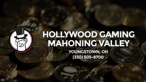 Casino & gambling-themed header image for Barons Bus Charter service to Hollywood Gaming Mahoning Valley in Youngstown, Oh. Please call 3305058700 to contact the casino directly.)