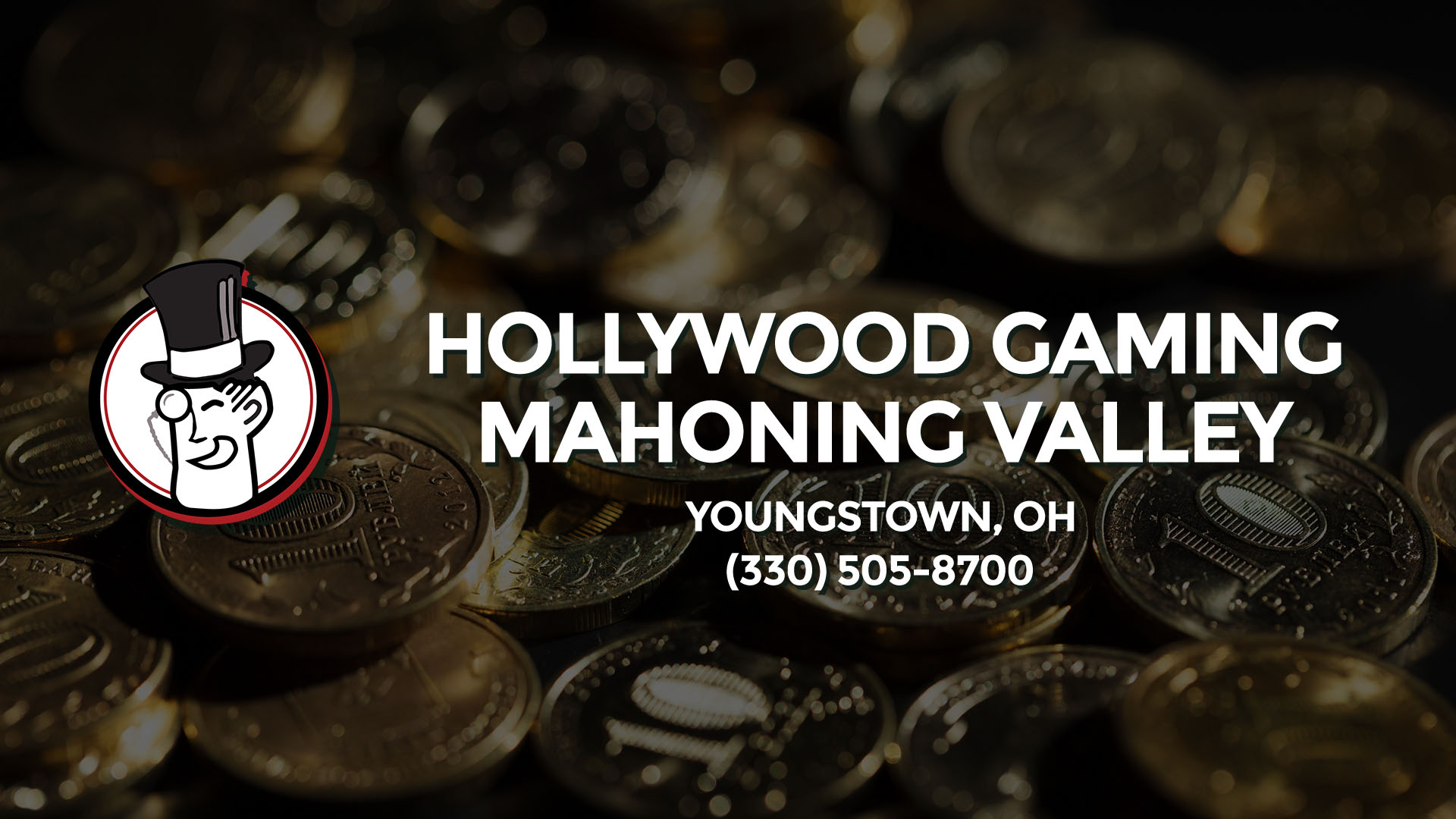 HOLLYWOOD GAMING-MAHONING VLY YOUNGSTOWN OH