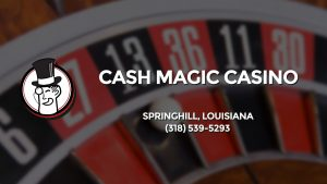 Casino & gambling-themed header image for Barons Bus Charter service to Cash Magic Casino in Springhill, Louisiana. Please call 3185395293 to contact the casino directly.)
