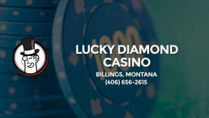 Casino & gambling-themed header image for Barons Bus Charter service to Lucky Diamond Casino in Billings, Montana. Please call 4066562615 to contact the casino directly.)