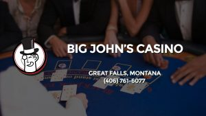 Casino & gambling-themed header image for Barons Bus Charter service to Big John's Casino in Great Falls, Montana. Please call 4067616077 to contact the casino directly.)