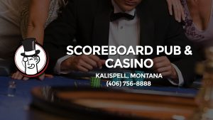 Casino & gambling-themed header image for Barons Bus Charter service to Scoreboard Pub & Casino in Kalispell, Montana. Please call 4067568888 to contact the casino directly.)