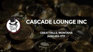 Casino & gambling-themed header image for Barons Bus Charter service to Cascade Lounge Inc in Great Falls, Montana. Please call 4064531717 to contact the casino directly.)