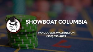 Casino & gambling-themed header image for Barons Bus Charter service to Showboat Columbia in Vancouver, Washington. Please call 3606964699 to contact the casino directly.)